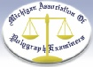 Michigan Association of Polygraph Examiners